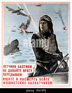 Original 1940's USSR vintage World War Two Propaganda  poster: Fighter Pilots! Do not allow the enemy any respite! Seek and smite to death the fascist aggressors! Issued by the Political Directorate of the Baltic Fleet. Battle scene image featuring a war fighter in uniform with planes, ships and explosions behind him.WW2 War in the Baltic Nazi Germany against the USSR - Stock Photo