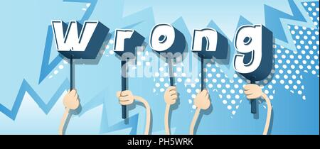 Diverse hands holding letters of the alphabet created the word Wrong. Vector illustration. - Stock Photo