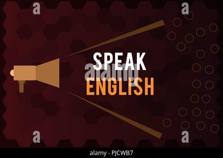 Handwriting text Speak English. Concept meaning Study another Foreign Language Online Verbal Courses. - Stock Photo