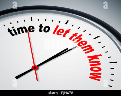 'A simple figure sheet with the label ''Time To Let Them Know''', Ein simples Ziffernblatt mit der Aufschrift 'Time To Let Them Know' - Stock Photo