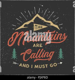 The mountains are calling and i must go T-Shirt design. Adventure wall art, poster. Camping emblem in textured style. Typography hipster tee. Stock vector illustration isolated on black background - Stock Photo