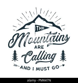 Travel T-Shirt Print. The mountains are calling and i must go design. Adventure silhouette printing, poster. Camping emblem, textured style. Typography hipster tee. Stock vector illustration - Stock Photo