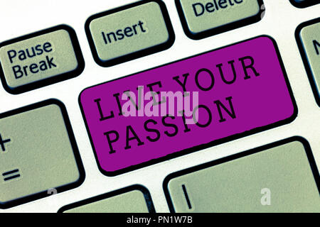 Word writing text Live Your Passion. Business concept for Doing something you love that you do not consider a job. - Stock Photo