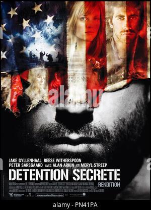 Prod DB ©New Line Cinema / DR DETENTION SECRETE (RENDITION) de Gavin Hood 2007 USA affiche - Stock Photo