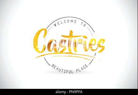 Castries Welcome To Word Text with Handwritten Font and Golden Texture Design Illustration Vector. - Stock Photo