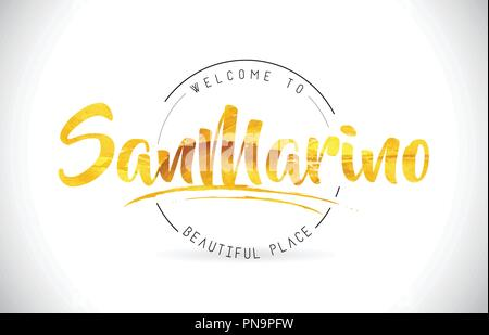 SanMarino Welcome To Word Text with Handwritten Font and Golden Texture Design Illustration Vector. - Stock Photo