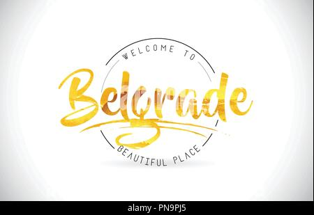 Belgrade Welcome To Word Text with Handwritten Font and Golden Texture Design Illustration Vector. - Stock Photo