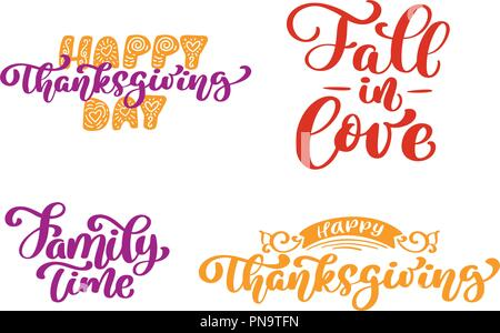 hand written vector set of calligraphy phrases happy thanksgiving day fall to love family time holiday