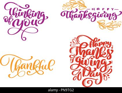 hand written vector set of calligraphy phrases thinking of you happy thanksgiving thankful happy thanksgiving day