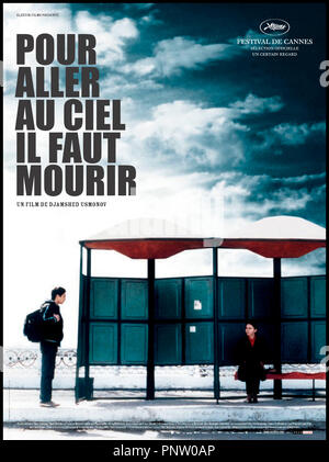 Prod DB © Elzevir - Saga / DR POUR ALLER AU CIEL IL FAUT MOURIR (BIHISHT FAQAT BAROI MURDAGON) de Jamshed Usmonov 2006 TADJIKISTAN / RUS affiche autres titres: pour mourir, il faut aller au ciel To get to Heaven First You Have to Die - Stock Photo