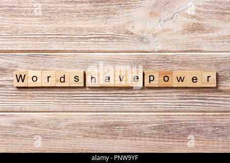Words have Power word written on wood block. Words have Power text on table, concept. - Stock Photo