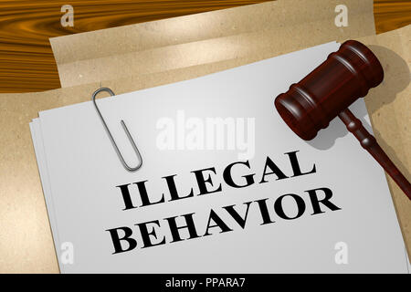 3D illustration of ILLEGAL BEHAVIOR title on legal document - Stock Photo