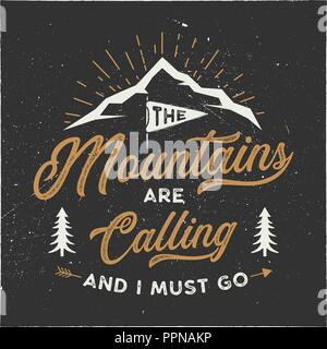 The mountains are calling and i must go T-Shirt design. Adventure wall art, poster. Camping emblem in textured style. Typography hipster tee. Stock vector illustration isolated on dark background - Stock Photo