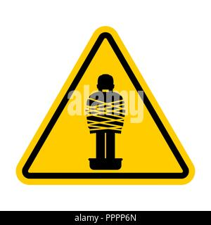 Attention Mafia victim. Caution gangster prey. Yellow road sign. Man tied up with rope Cement shoes. Warning Criminals - Stock Photo