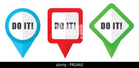 Do it red, blue and green vector pointers icons. Set of colorful location markers isolated on white background easy to edit. - Stock Photo
