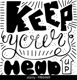 Keep Your Head Up Handwritten Unique Quote For Design Vector