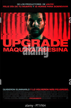Prod DB © Blumhouse Productions - Goalpost Pictures / DR UPGRADE de Leigh Whannell 2018 AUST. affiche argentine Logan Marshall-Green Melanie Vallejo B - Stock Photo