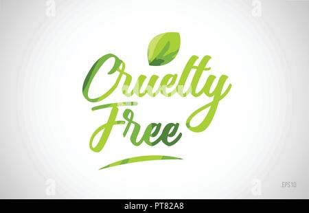 cruelty free green leaf word on white background suitable for card icon or typography logo design - Stock Photo