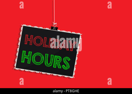 Handwriting text writing Holiday Hours. Concept meaning Schedule 24 or 7 Half Day Today Last Minute Late Closing Hanging blackboard message communicat - Stock Photo