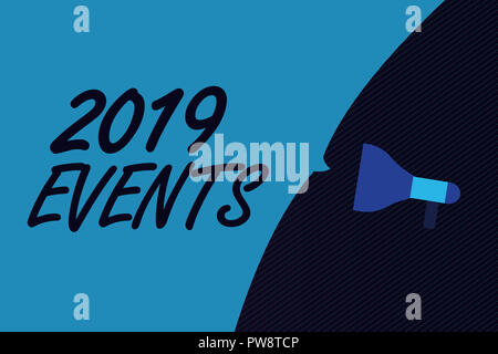 word writing text 2019 events business concept for new year