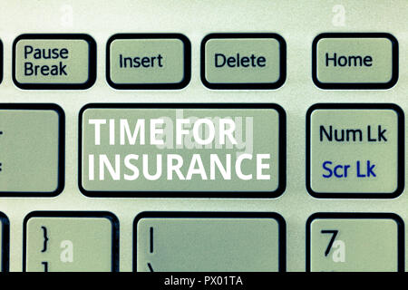 Writing note showing Time For Insurance. Business photo showcasing receives Financial Protection Reimbursement against Loss. - Stock Photo