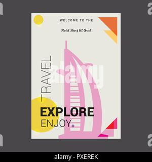 Welcome to The Hotel Burj Al Arab Dubai, United Arab Emirates Explore, Travel Enjoy Poster Template - Stock Photo
