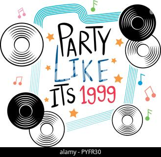 Word expression for party like its 1999 with music notes in background illustration - Stock Photo