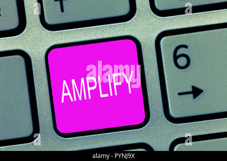 Handwriting text Amplify. Concept meaning Make something bigger louder increase the volume using amplifier. - Stock Photo