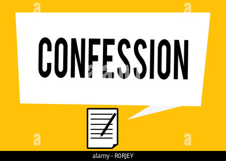 Handwriting text writing Confession. Concept meaning Statement admitting one is guilty of crime Religious doctrine. - Stock Photo