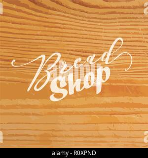 Bread shop lettering on wooden background. Vector illustration drawn by hand. - Stock Photo