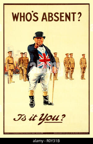 Vintage WW1 Recruitment propaganda Poster  'Who's Absent - Is It You?' - British Recruiting Poster using the John Bull character 1914 - Stock Photo