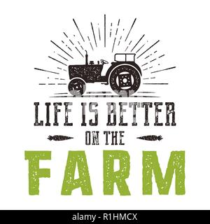 Life is better on the Farm emblem. Vintage hand drawn farming logo. Natural products poster. Retro distressed style. Stock vector farmers illustration isolated on white background - Stock Photo