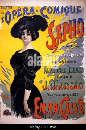 Sappho: Theatre de l'Opera-Comique. Performing arts poster for a performance of a comic opera by Henri Cain and Arthur Bernede, with music by Jules Massenet and based on a novel by Alphonse Daudet, showing Emma Calve as Fanny LeGrand. 1897 - Stock Photo