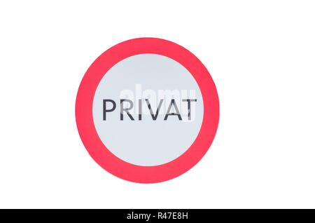 round sign saying private - Stock Photo