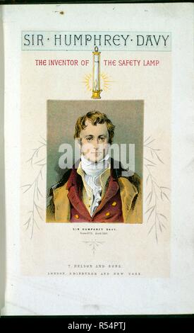 Sir Humphrey Davy (1778-1829), English chemist and inventor of the safety lamp. Portrait. Lessons from Noble lives. T. Nelson & Sons, London, 1875 - 8. Source: 10602.aaaa.14, title page. - Stock Photo