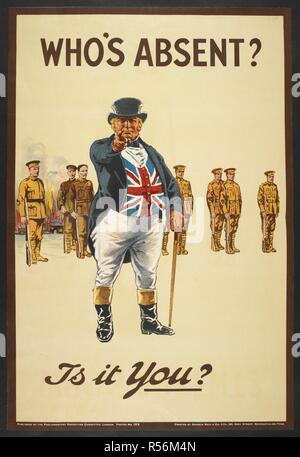 'Who's absent ?' Is it you ? A recriutment poster showing 'John Bull' pointing his finger. A line of soldiers behind him.' . [A collection of English and French War (World War I) Posters.]. 1914-1919. Source: Tab.11748.a. poster 403. - Stock Photo
