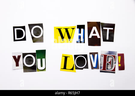 A word writing text showing concept of Do What You Love made of different magazine newspaper letter for Business case on the white background with copy space - Stock Photo