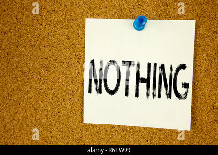 Conceptual hand writing text caption inspiration showing Nothing. Business concept for  Contradiction Nothing Rejection written on sticky note, reminder cork background with copy space - Stock Photo