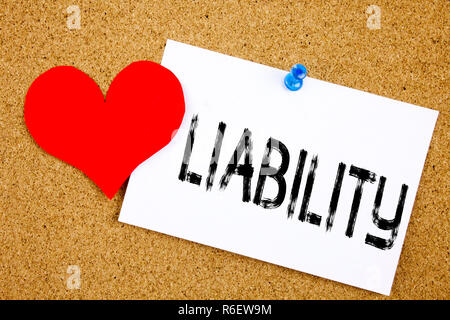 Conceptual hand writing text caption inspiration showing Liability concept for Accountability Legal Blame Risk and Love written on sticky note, reminder cork background with copy space - Stock Photo