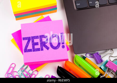 Writing text showing Zero made in the office with surroundings such as laptop, marker, pen. Business concept for Zero Zeros Nought Tolerance Workshop white background copy space - Stock Photo