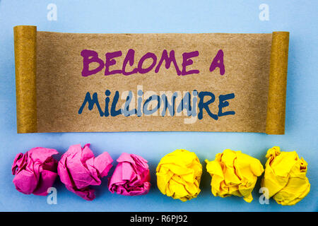 Handwriting text showing Become A Millionaire. Concept meaning Ambition To Become Wealthy Earn Fortune Fortunate written on tear sticky note Paper on the blue background Folded paper - Stock Photo