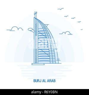 BURJ AL ARAB Blue Landmark. Creative background and Poster Template - Stock Photo