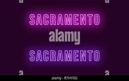 Neon name of Sacramento city in USA. Vector text of Sacramento, Neon inscription with backlight in Bold style, purple and violet colors. Isolated glow