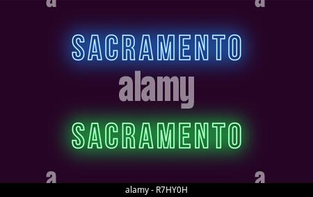 Neon name of Sacramento city in USA. Vector text of Sacramento, Neon inscription with backlight in Bold style, blue and green colors. Isolated glowing