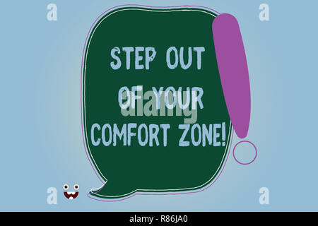 Word writing text Step Out Of Your Comfort Zone. Business concept for Do different things leave the routine Blank Color Speech Bubble Outlined with Ex