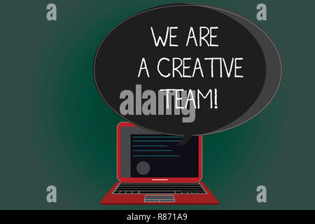 Handwriting text writing We Are A Creative Team. Concept meaning Creativity teamwork colleagues brainstorm working Certificate Layout on Laptop Screen - Stock Photo