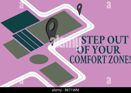 Conceptual hand writing showing Step Out Of Your Comfort Zone. Business photo showcasing Do different things leave the routine Road Map Navigation Mar