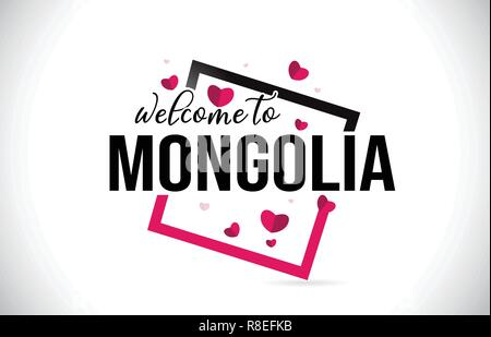 Mongolia Welcome To Word Text with Handwritten Font and  Red Hearts Square Design Illustration Vector. - Stock Photo