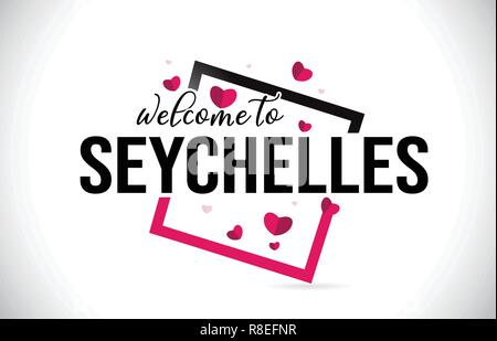 Seychelles Welcome To Word Text with Handwritten Font and  Red Hearts Square Design Illustration Vector. - Stock Photo