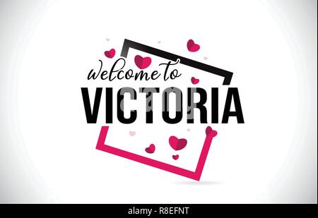 Victoria Welcome To Word Text with Handwritten Font and  Red Hearts Square Design Illustration Vector. - Stock Photo